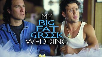 Is My Big Fat Greek Wedding 2002 On Netflix France